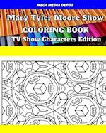 Mary Tyler Moore Show Coloring Book TV Show Characters Edition