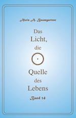 Das Licht, Die Quelle Des Lebens - Band 14