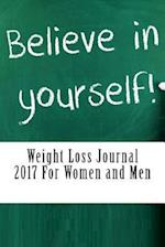 Weight Loss Journal 2017 for Women and Men