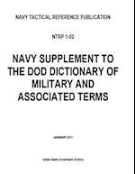Navy Tactical Reference Publication Ntrp 1-02 Navy Supplement to the Dod Dictionary of Military and Associated Terms January 2017