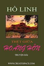 Thet Giua Hoang Hon