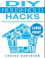 DIY Household Hacks ***Large Print Edition***