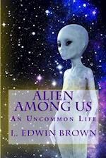 Alien Among Us