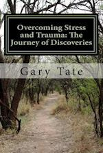 Overcoming Stress and Trauma af Gary Tate