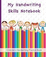 My Handwriting Skills Notebook