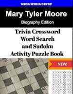 Mary Tyler Moore Trivia Crossword, Wordsearch and Sudoku Activity Puzzle Book
