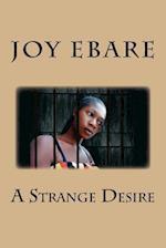 A Strange Desire