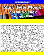 Mary Tyler Moore Coloring Book Biography Edition