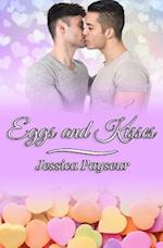 Eggs and Kisses