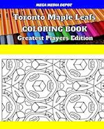 Toronto Maple Leafs Coloring Book Greatest Players Edition