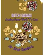 Bitch Series