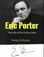 Eric Porter - The Life of an Acting Giant (Volume 1 and 2)