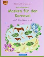 Brockhausen Bastelbuch Bd. 1 - Ausschneiden - Masken Fur Den Karneval