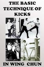 The Basic Technique of Kicks in Wing Chun