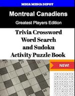 Montreal Canadiens Trivia Crossword, Wordsearch and Sudoku Activity Puzzle Book