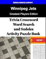 Winnipeg Jets Trivia Crossword, Wordsearch and Sudoku Activity Puzzle Book