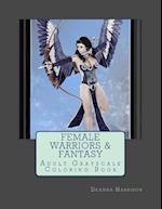 Female Warriors & Fantasy