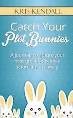 Catch Your Plot Bunnies