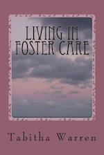 Living in Foster Care