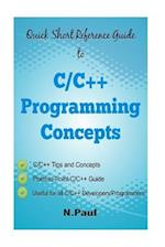 Quick Short Reference Guide to C/C++ Programming Concepts