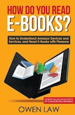 How Do You Read E-Books?