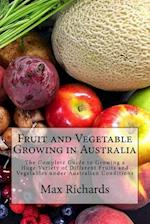 Fruit and Vegetable Growing in Australia