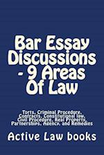 Bar Essay Discussions - 9 Areas of Law