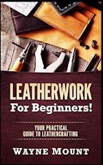 Leatherwork for Beginners