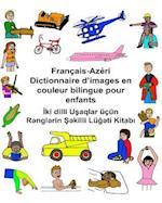 Francais-Azeri Dictionnaire D'Images En Couleur Bilingue Pour Enfants