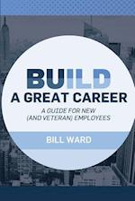Build a Great Career