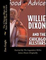 The Chicago Blues All Stars from Willie Dixons Nephew Author Dan Edward Knight