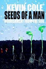 Seeds of a Man
