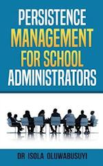Persisence Management for School Administrators