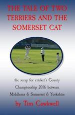 The Tale of Two Terriers and the Somerset Cat