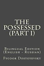 The Possessed (Part I)