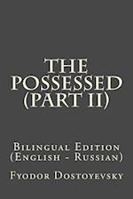 The Possessed (Part II)