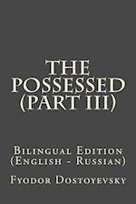 The Possessed (Part III)