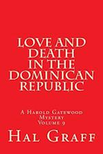 Love and Death in the Dominican Republic