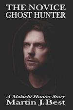 The Novice Ghost Hunter