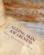 Ageing Skin Awareness
