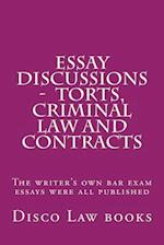 Essay Discussions - Torts, Criminal Law and Contracts