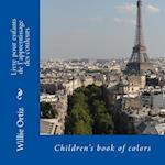 Livre Pour Enfants de L'Apprentissage Des Couleurs