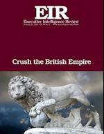 Crush the British Empire