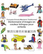 Francais-Chinois Mandarin Traditionnel Dictionnaire D'Images En Couleur Bilingue Pour Enfants