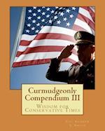 Curmudgeonly Compendium III