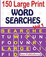 150 Large Print Word Searches Vol 1