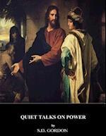 Quiet Talks on Power