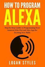 How to Program Alexa