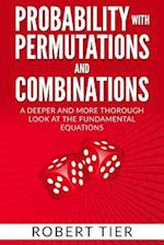 Probability with Permutations and Combinations