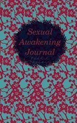 Sexual Awakening Journal